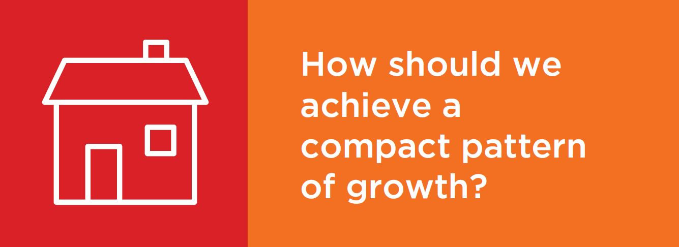 How should we achieve a compact pattern of growth?